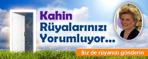 Kahin'den Rya Yorumlar. Grdnz ryalar gnderin yorumcumuz Kahin sizin iin yorumlasn.